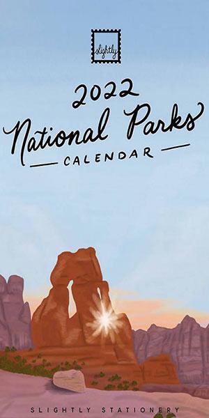 Slightly Stationery National Parks Calendar.