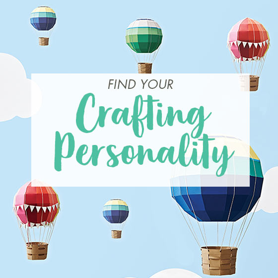 Take Our Quiz to Find Your Crafting Personality