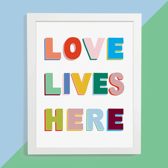 Love Lives Here Art Print
