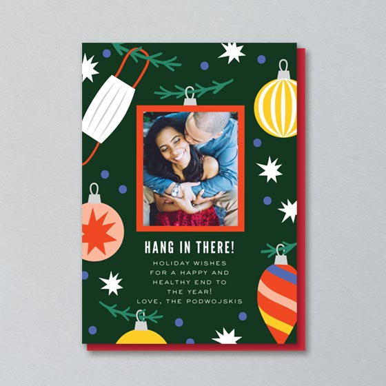 Custom Holiday Photo Card that says Hang In There!