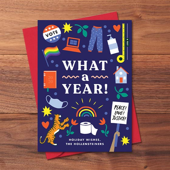 Customizable New Year's Greeting Card that Reads What a Year