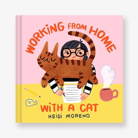 Working from Home with a Cat Book by Heidi Moreno