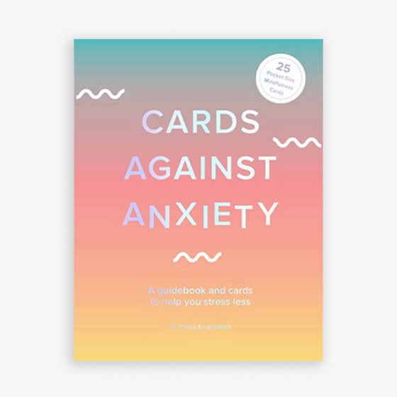 This slipcase set of Cards Against Anxiety includes a guide to cognitive behavioral therapy techniques and a deck of 25 wallet-size cards.