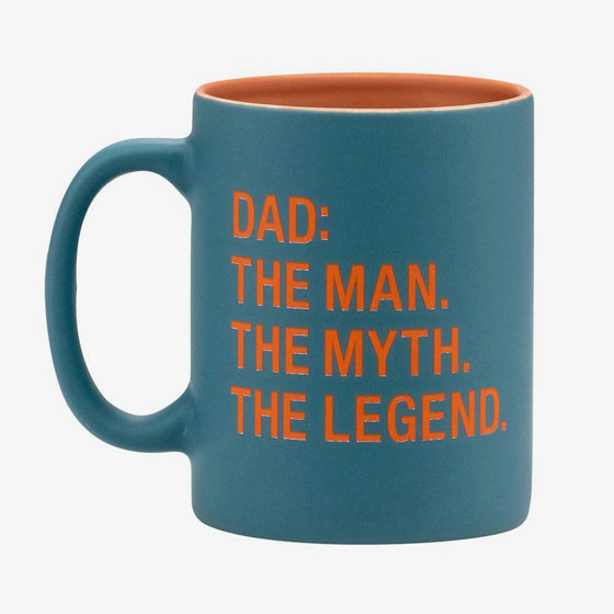 Blue mug with orange text reads, Dad: The Man. The Myth. The Legend.