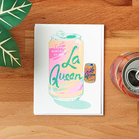 Greeting card featuring an illustrated La Croix can that reads, La Queen.